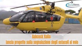 Babcock Italia: lancia progetto sulla segnalazione degli ostacoli al volo