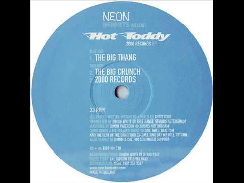 Hot Toddy  -  The Big Thang
