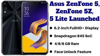 Asus ZenFone 5 Lite & Asus ZenFone 5Z, ZenFone 5 With Iphone X Style Notch Launched at MWC 2018.