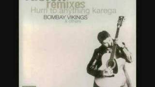 Listen to my heartbeat -- Bombay Vikings !!!