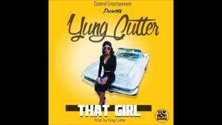 Yung Cutter - That Girl