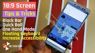 Android Tips & Tricks for 18:9 Ratio Screen | Increase Usability & Accessibility