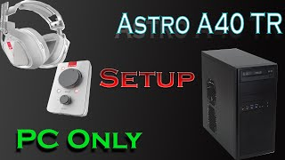 Astro A40 TR | Setup | (PC Only)
