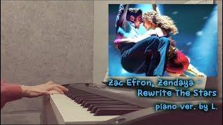Download Lagu Zac Efron, Zendaya - Rewrite The Stars (위대한쇼맨 OST - The Greatest Showman) - 피아노연주 / Gloria L. Mp3