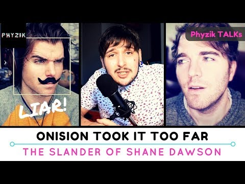 I CAN'T BELIEVE What ONISION Has Done to SHANE DAWSON - He Took it TOO Far