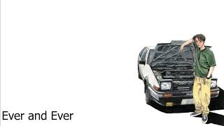 Initial D - Ever and Ever