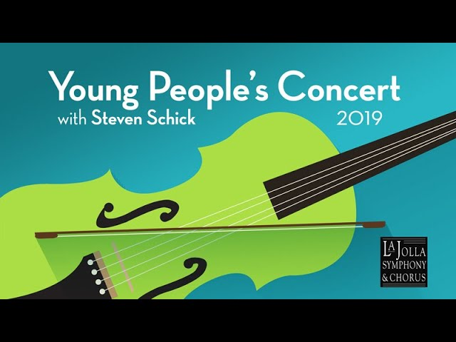 Young People's Concert 2019 - La Jolla Symphony and Chorus