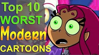 Top 10 Worst Modern Cartoons
