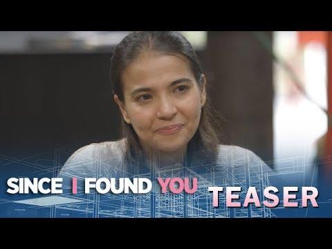 Since I Found You June 22, 2018 Teaser