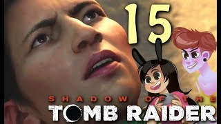 Shadow of the Tomb Raider Part 15 (2 Girls 1 Gameplay Let's Play)