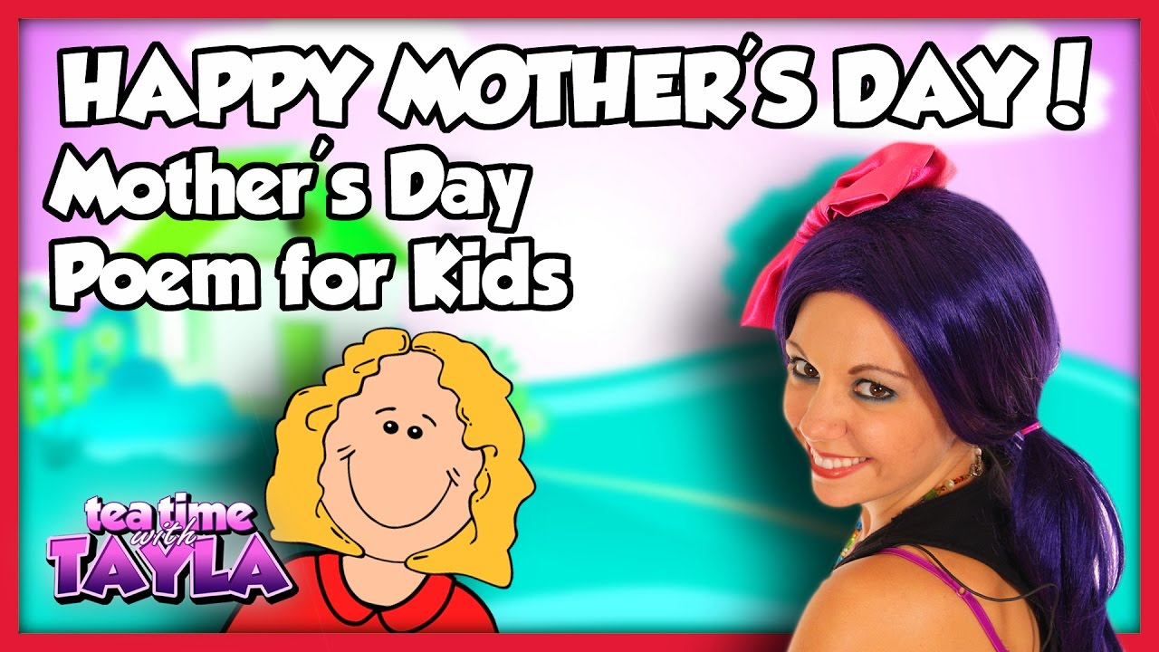 Motheru0027s Day Poem For Kids | Happy Motheru0027s Day From Tea Time With Tayla