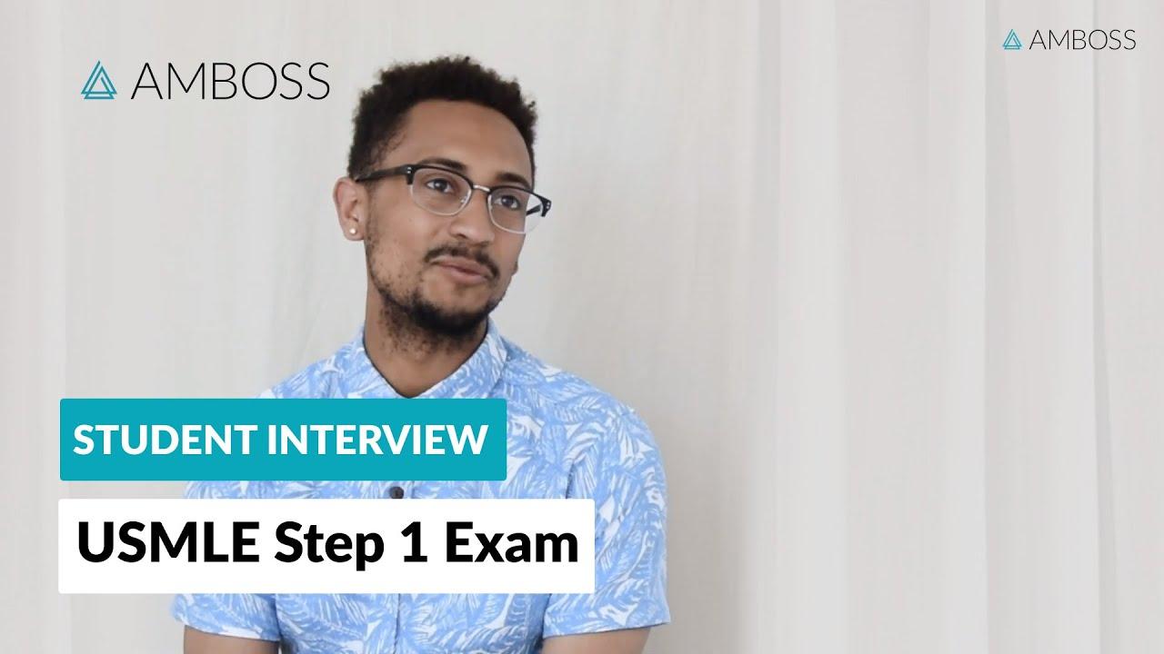 USMLE Step 1 Exam: AMBOSS Student Interview
