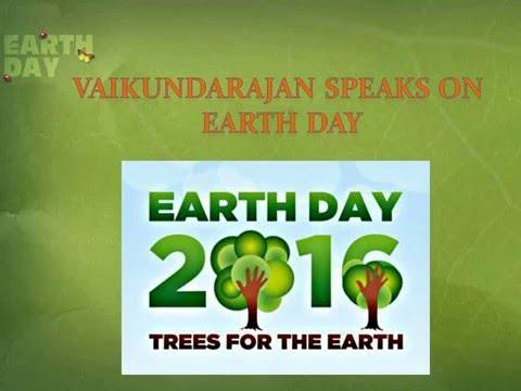 Thumbnail for Vaikundarajan Speaks On Earth Day