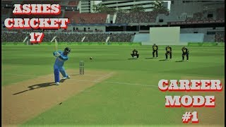 ROAD TO INDIAN TEAM : PLAYER CREATION AND DREAM DEBUT : ASHES CRICKET CAREER MODE #1