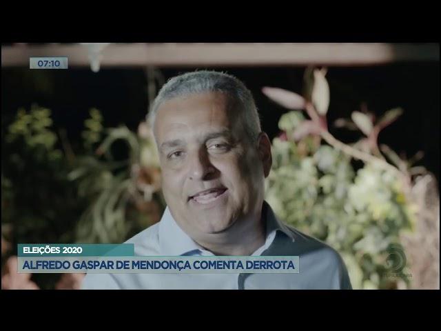 Eleições 2020: Alfredo Gaspar de Mendonça comenta derrota