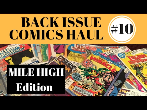 BACK ISSUE COMICS HAUL  #10 - MILE HIGH COMICS EDITION