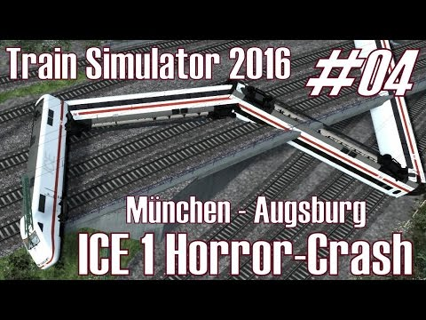 Train Simulator 2016 ★ ICE 1 I Horror-Crash ★ München - Augsburg #04 [Deutsch/HD]
