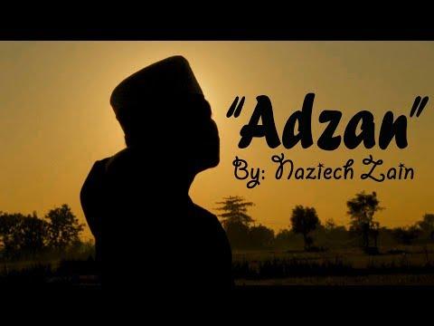 ADZAN Merdu! - By Naziech Zain