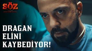 Söz | 69.Bölüm - Dragan Elini Kaybediyor!