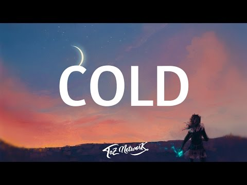Maroon 5 - Cold (Lyrics) ft. Future | Cold by Maroon 5 - Lyrics / Lyric Video