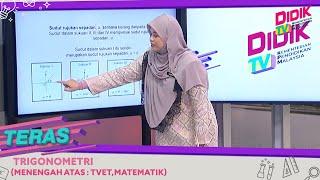 Teras (2021)   Menengah Atas/ TVET: Matematik – Trigonometri