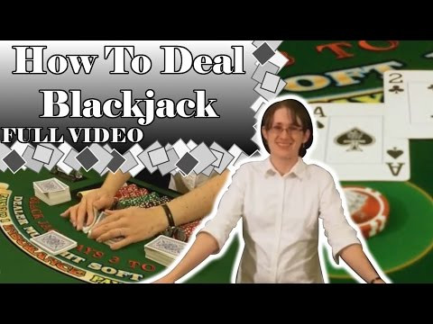 How To Deal Blackjack - FULL VIDEO