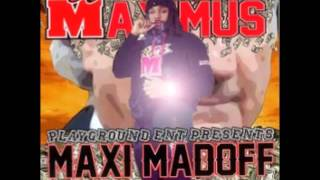 Maximus Feat: Fat Trel- Turn Down 4 What (Produced by Roger Beat)