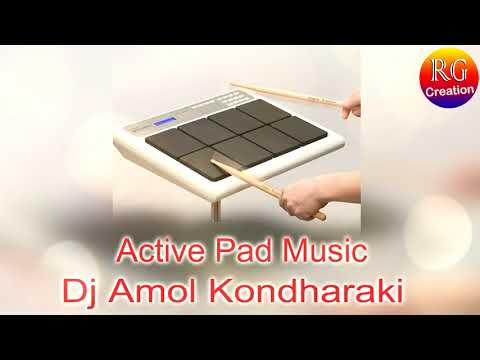 Active Pad Music Mix By Dj Amol Kondharaki
