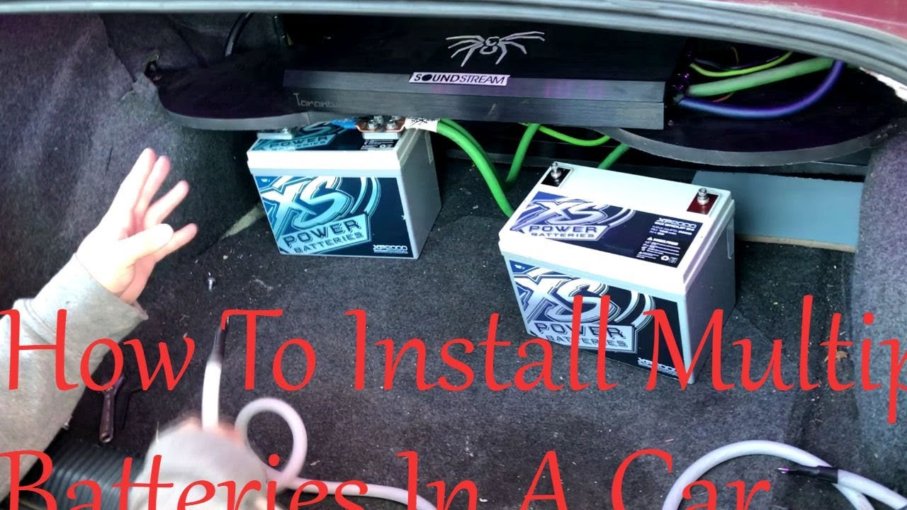 How To Install Multiple Batteries In A Car