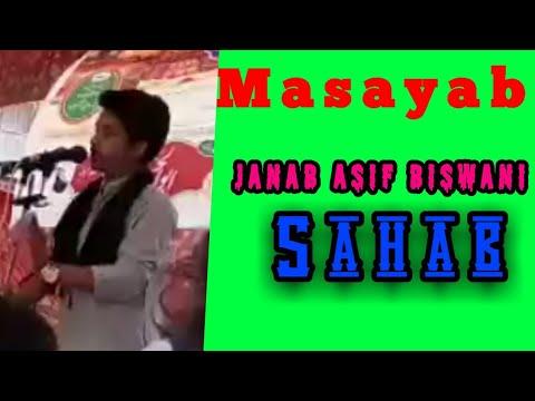 Masayab | Janab Asif Biswani Sahab | Shia Azadari Network