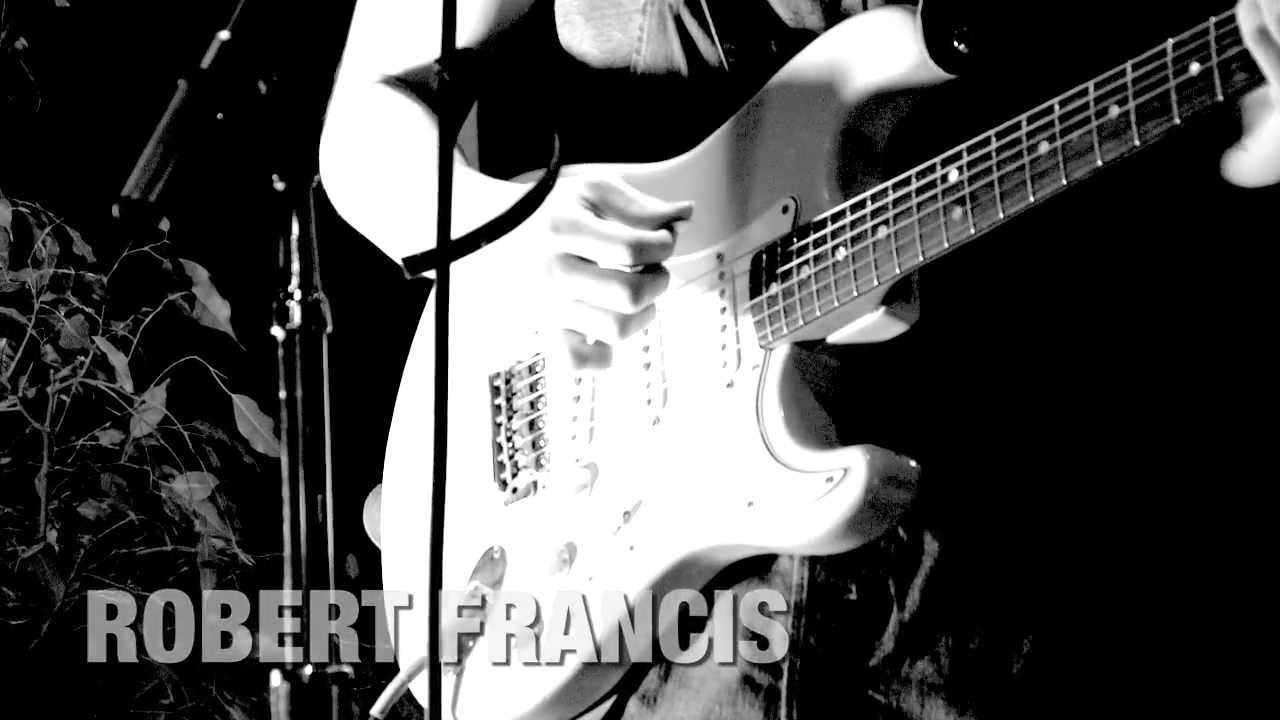 robert-francis-perfectly-yours-live-at-the-village-recorder-robertfrancismusic