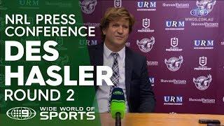NRL Press Conference: Des Hasler - Round 2 | NRL on Nine