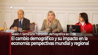"Seminario ""Transición demográfica en Chile"": Sesión 1"