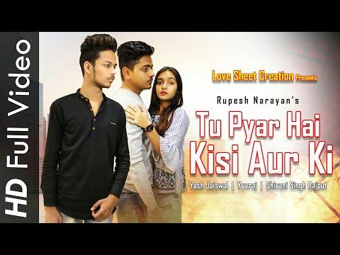 Tu Pyar Hai Kisi Aur Ka | Heart Touching Story | Yash Jaiswal | Yuvraj | Shivani Singh Rajput