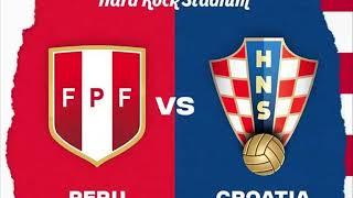 PERU VS CROACIA _ AMISTOSO INTERNACIONAL RUSIA 2018