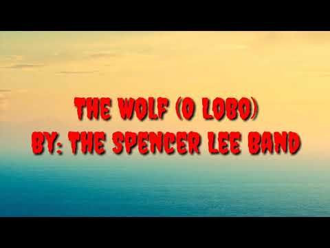 The Spencer Lee Band - The Wolf Legendado (INGLÊS/PORTUGUÊS)