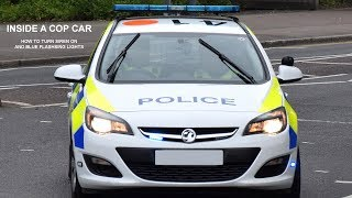 Inside British Police Car in 4k - How do you turn the Siren and Lights on!!