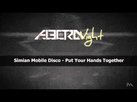 Simian Mobile Disco - Put Your Hands Together (WICHITA RECORDINGS)