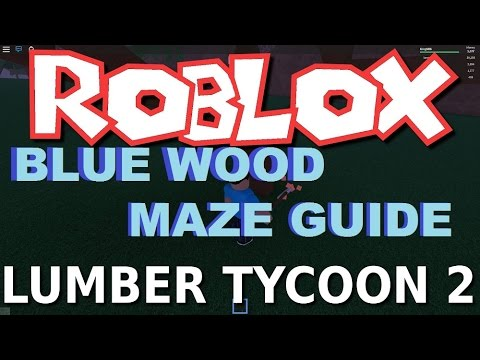 Lumber Tycoon 2 : Maze Guide August 19th BLUE WOOD| RoBlox