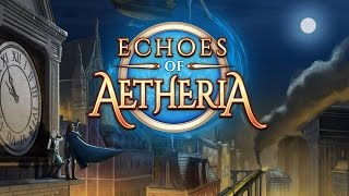 Echoes of Aetheria (Steam) - A Steampunk RPG [60 FPS]
