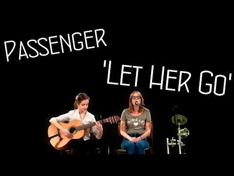 Passenger - Let Her Go Cover by B Nagy Réka & Gáti Anna