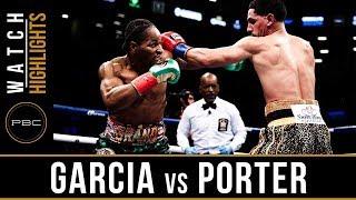 Garcia vs Porter Highlights: September 8, 2018 - PBC on Showtime