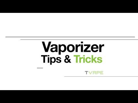 5 Vaporizer Tips & Tricks in 5 Minutes