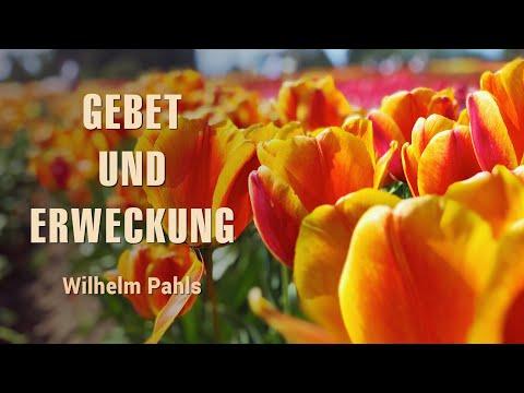 Wenn wir beten arbeitet Gott - Wilhelm Pahls