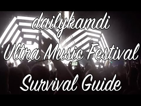 dailykandi Ultra Music Festival Survival Guide