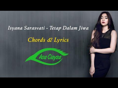 Isyana Sarasvati - Tetap Dalam Jiwa • Chord & Lirik •