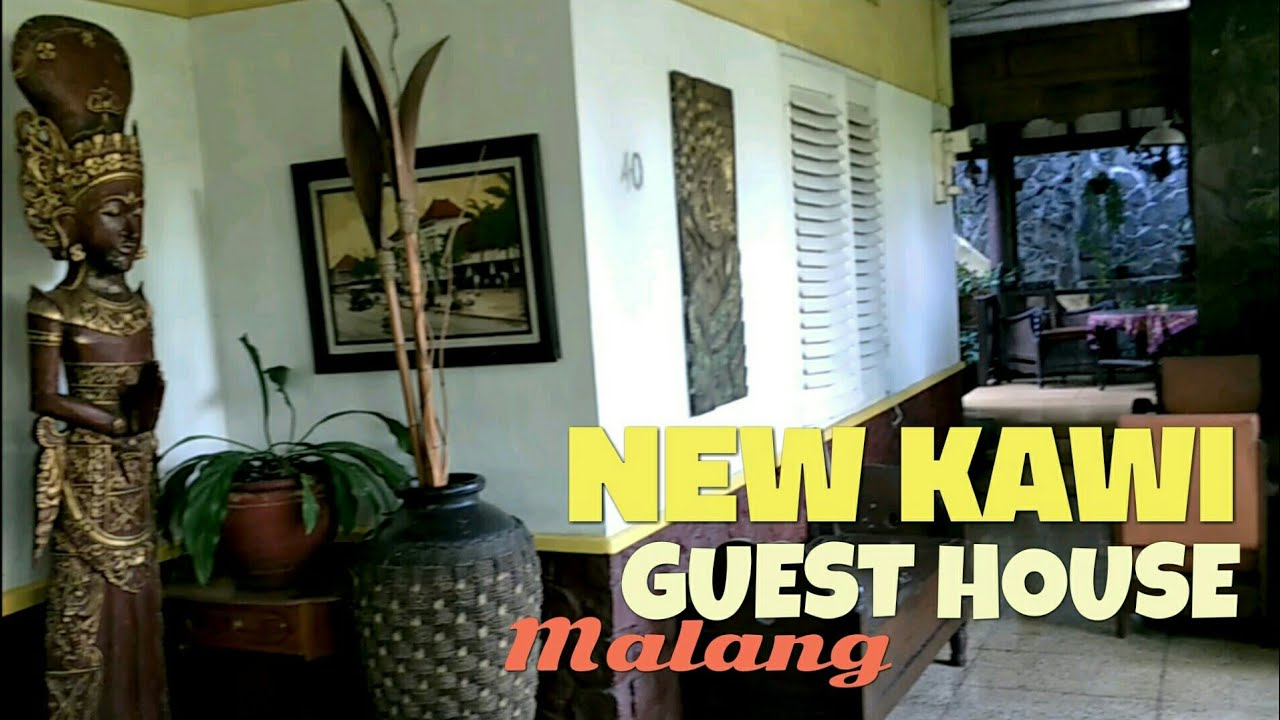 New Kawi Guest House Malang Youtube
