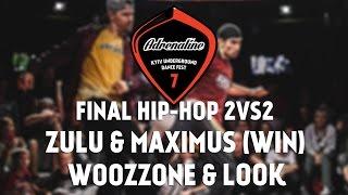Hip-hop 2vs2 Final Woozzone & Look vs Zulu & Maximus (win)@ADRENALINE FEST VOL.7