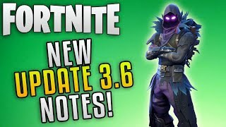 "Fortnite Update 3.6 Patch Notes ""Fortnite Clinger Grenade Update"" Fortnite New Update Patch Notes"