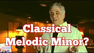 WHY CAN'T Classical Musicians Play Melodic Minor?!